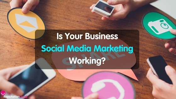 Is your business social media marketing working